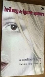 Contoh Kutipan Novel Karunia yang Terindah, Britney dan Lynne Spears