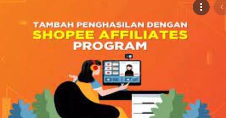 Cara Daftar Affiliate Shopee Program 2021